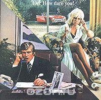 10 CC. How Dare You (+ Bonus Track)